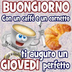 Buongiorno con un caffè e un cornetto ti auguro un Giovedi perfetto #giovedi