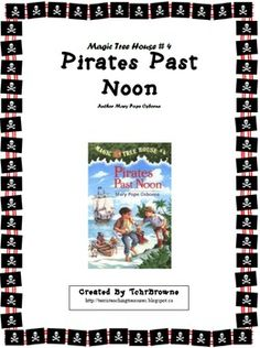 #4 Magic Tree House- Pirates Past Noon Novel Study: comprehension questions and extra worksheet activities!! $