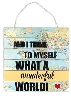 Wonderful World Pallet Sign - Click through for project instructions.