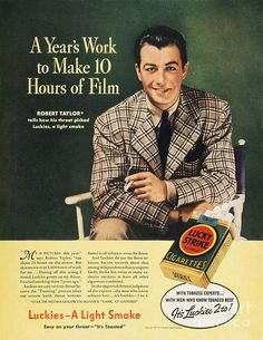 "Lucky Strike cigarettes vintage ads ""A years's work to make 10 hours of film"""