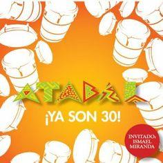 """Atabal """"Ya son 30 !"""" (2013)"""