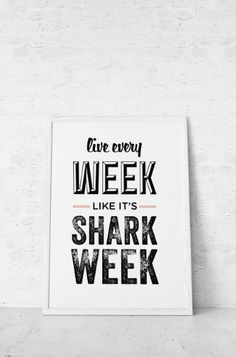 Cat in Shark Suite-Typography Print, Quote Print, 30 Rock, Type Poster, Liz Lemon, Black, White, Red, Office Decor, Wall Decor - Shark Week (12x18)