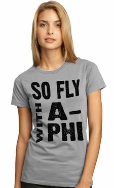 So Fly with Alpha Phi!