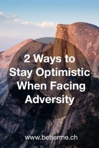My last article teaching you 2 ways to stay optimistic when facing adversity! Read this to build a strong confidence and keep pushing towards your dreams no matter what!    Click for more article: http://www.betterme.ch/en/blog/    My Facebook page: https://www.facebook.com/betterme.ch/