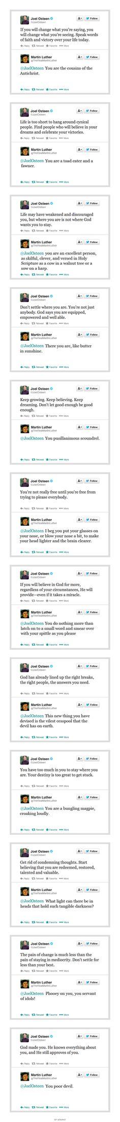 Martin Luther replies to Joel osteen's tweets // hahahaha