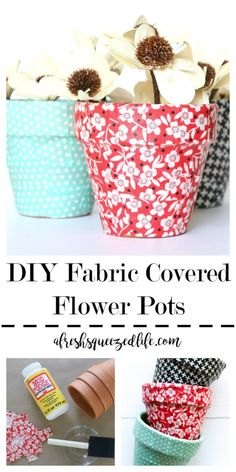 DIY Fabric Flower Pots are a great handmade craft idea for getting some green inside your house. These fun pots are simple and easy to make, and the supplies are cheap! LETS MAKE DIY FABRIC COVERED FL Dollar Store Crafts, Crafts To Sell, Easy Crafts, Diy And Crafts, Sell Diy, Decor Crafts, Summer Crafts, Crafts Cheap, Wood Crafts