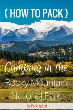 Rocky Mountain National Park is a gorgeous park in Colorado. Prepare for your trip with Jenny's packing list for a camping trip to the Rocky Mountains.