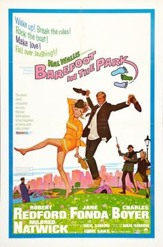 Barefoot in the Park (1967) Robert Redford and Jane Fonda made a great comedy duo!