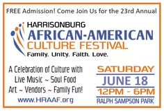Join us in Ralph Sampson Park on Saturday, June 18, 2016 from 12:00pm-6:00pm for the 23rd Annual Harrisonburg-Rockingham African American Festival. Enjoy an afternoon of entertainment, fellowship, activities, crafts, art, music, food, exhibitors and more!Harrisonburg-Rockingham African-American Festival