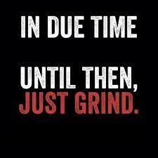 Image result for on my grind quotes