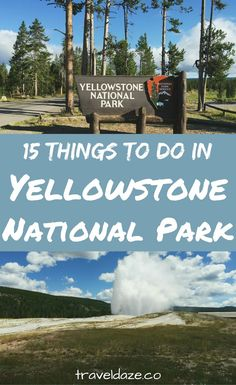 Most people think of geysers and hot springs when they think of Yellowstone, but that's not all there is to see. Here are the 15 best things to do in Yellowstone National Park.