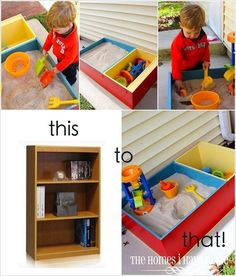 Turn a Bookshelf into a Sandpit! I don't need to do this but I love the idea so much I'm pinning it, maybe yo make as a gift one day
