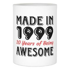 Shop Made in 1999 20 Years of Being Awesome Flameless Candle created by agedtoperfection. Happy 20th Birthday, 40th Birthday Gifts, Birthday Candles, Custom Candles, Led Candles, Candle Making, 20 Years, Congratulations, Candle Holders