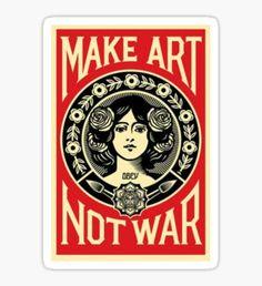 Pegatina Art not War