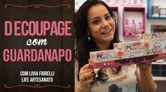 DIY   Faça Você Mesmo  Decoupage com Guardanapo Livia Fiorelli   Life Ar...