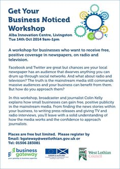 Get Your Business Noticed Workshop (FREE!) Alba Innovation Centre, Livingston Tue 14th Oct 09:00 to 13:00