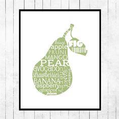 Cute for the kitchen....  LTD ED Kitchen Art Typographic Print  Pear Fruit Green. $15.00, via Etsy.
