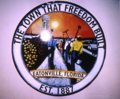 Eatonville, incorporated on August 15, 1887, was one of the first African-American communities formed in Florida after emancipation. | Florida Memory
