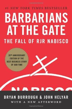 Barbarians at the Gate: The Fall of RJR Nabisco by Bryan Burrough http://www.amazon.com/dp/0061655554/ref=cm_sw_r_pi_dp_tohItb04ET4F9CKD