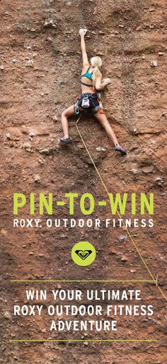PIN for a chance to WIN!   Click here to enter for a chance to win a Roxy Prize Pack + $1000 to start living your adventure (US & Canada only) #ROXYOutdoorFItness
