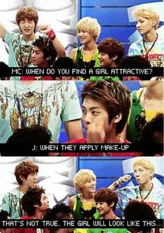 Haha, Key, so true! Of course they would know what they look like when applying make up...XD