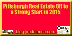 Way to Go Pittsburgh Real Estate! ---> http://blog.jimdolanch.com/pittsburgh-real-estate-market-off-to-a-strong-start-in-2015/ #realestate #Pittsburgh