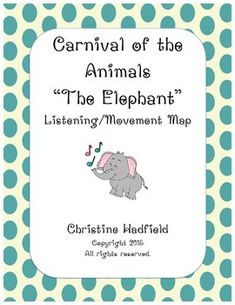 """Carnival of the Animals """"The Elephant"""" Listening / Movement Map Carnival Of The Animals, Elementary Music, Music For Kids, Music Classroom, Music Education, Teacher Resources, Early Childhood, Birthdays, Elephant"""