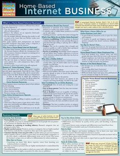 Home Based Internet Business Laminated Reference Guide Use the power of the Internet, as well as our new Home-Based Internet Business QuickStudy® guide, to start your own business or improve your exis