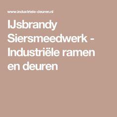 IJsbrandy Siersmeedwerk - Industriële ramen en deuren
