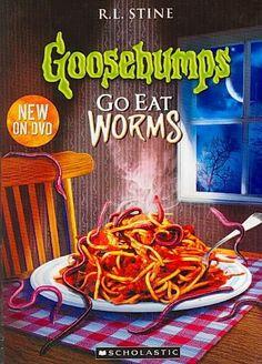 GOOSEBUMPS:GO EAT WORMS