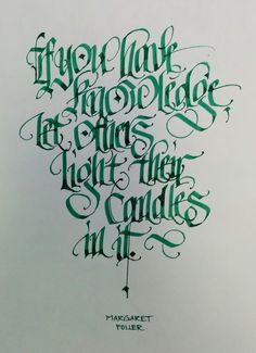 If you have knowledge, let others light their candles in it. By Thomas Brunton (Uvulus)