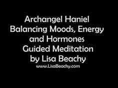 Archangel Haniel - Balancing Moods, Energy, and Hormones Guided Meditation   ~ Lisa's website: https://www.LisaBeachy.com Join Lisa on Facebook: https://www.facebook.com/LBeachy  Do my meditations help? : http://www.patreon.com/meditationsformoms