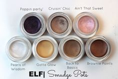 Elf smudge pots in gotta glow, back to basics and crusin chic.