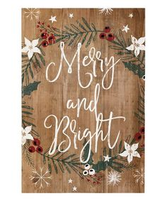 Sincere Surroundings Merry & Bright Rustic Holly Wall Sign | zulily