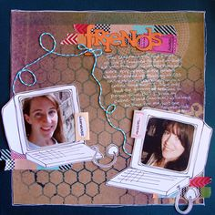 Ideas for Scrapbooking A Treasured Friendship | Michelle Houghton | GetItScrapped