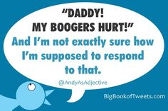 So much more funny stuff from The Big Book of Parenting Tweets, featuring 300+ tweet jokes, real-kid convos and snarky one-liners from more than 30 of the funniest Twitter comedians to ever diaper a baby ... or stare down a sulky teen.