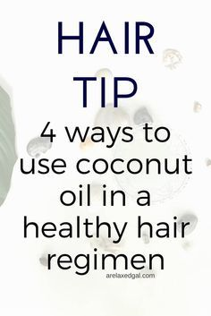 Coconut oil has become a popular  hair product. See four ways it can be incorporated into a relaxed hair regimen. | arelaxedgal.com