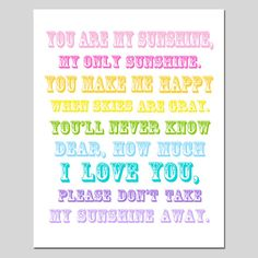 You Are My Sunshine My Only Sunshine  8x10 Full Length by Tessyla, $20.00
