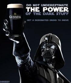 Do not underestimate the power of the dark stuff (Guinness)