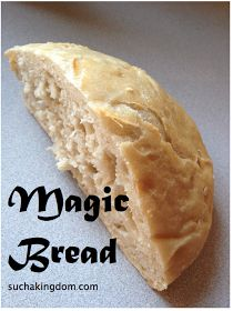 Of Such is the Kingdom: Magic Bread