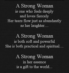 I have proudly given two most precious gifts to this world.  My beautiful daughters, who are the strongest women I know.