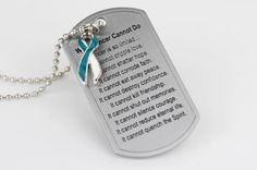 What Cancer Cannot Do Dog Tag with Ribbon Charm - Cervical Cancer (Teal/White) I want one of these!! - ORDERED!!