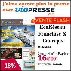 #missbonreduction; Vente Flash : remise de 18 % sur l'abonnemnt au magazine EcoRéseau Franchise & Concepts chez Viapresse.http://www.miss-bon-reduction.fr//details-bon-reduction-Viapresse-i306-c1831805.html