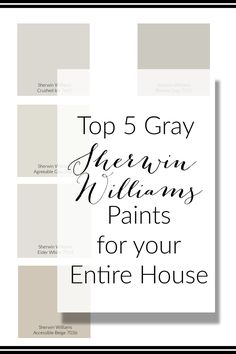 Top Gray Paints For Your Home - The Hamm Homestead Top 5 Sherwin Williams Gray paint colors. These colors are the perfect base for your entire home. Neutral on the wall and add color with accesories.