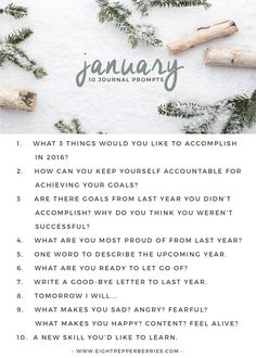 January 2017 Journal Prompts. New prompts released the beginning of each month >> Eight Pepperberries blog
