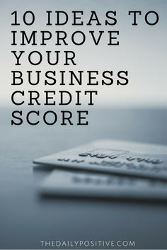 If you have a business, you want to ensure that you have good credit so that you can be approved for loans and enjoy a smooth operation in the long run. Here are great tips on maintaining a good business credit score.