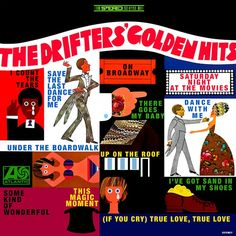 459. The Drifters, 'Golden Hits'  -  Atlantic, 1968