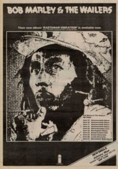 Bob Marley And The Wailers - Memorabilia - Posters & Advert Tour 1976 http://voiceofthesufferers.free.fr/memorb.html