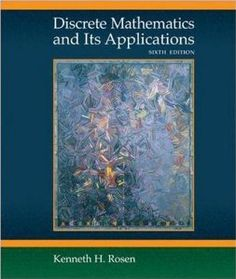 Discrete Mathematics and Its Applications: Kenneth H. Rosen: 9780073312712: Amazon.com: Books