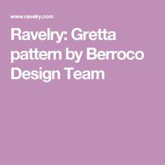 Ravelry: Gretta pattern by Berroco Design Team
